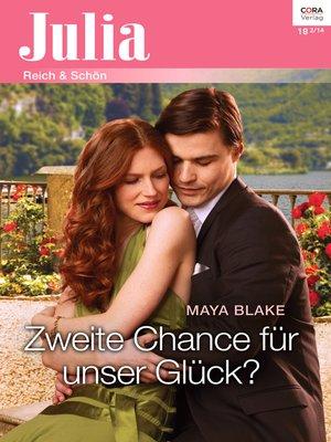 cover image of Zweite Chance für unser Glück?
