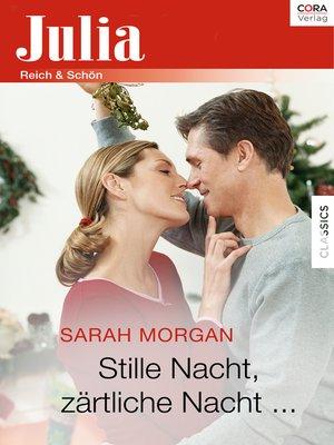 cover image of Stille Nacht, zärtliche Nacht ...