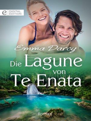 cover image of Die Lagune von Te Enata