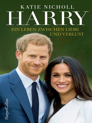 cover image of Harry--Ein Leben zwischen Liebe und Verlust