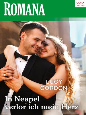 """cover image of In Neapel verlor ich mein Herz—5. Teil der Miniserie """"Die Rinucci Brüder"""""""