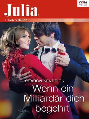 cover image of Wenn ein Milliardär dich begehrt