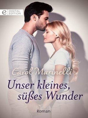 cover image of Unser kleines, süßes Wunder