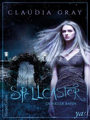 cover image of Spellcaster—Dunkler Bann