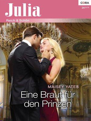 cover image of Eine Braut für den Prinzen