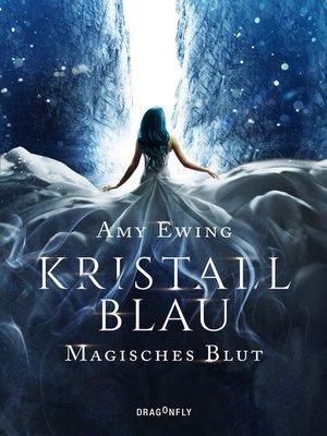 cover image of Kristallblau--Magisches Blut