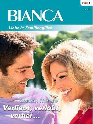 cover image of Verliebt, verlobt, verheiratet