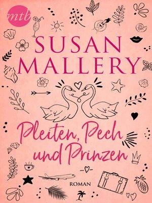 cover image of Pleiten, Pech und Prinzen