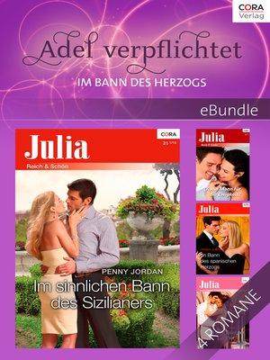 cover image of Adel verpflichtet--im Bann des Herzogs