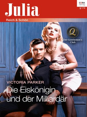 cover image of Die Eiskönigin und der Milliardär