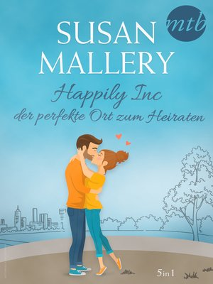 cover image of Happily Inc--der perfekte Ort zum Heiraten (5in1)