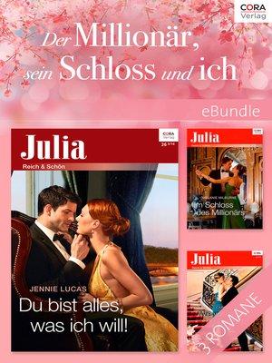 cover image of Der Millionär, sein Schloss und ich
