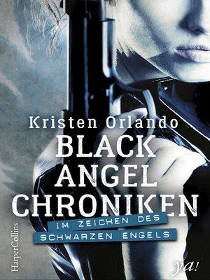 cover image of Black-Angel-Chroniken--Im Zeichen des schwarzen Engels