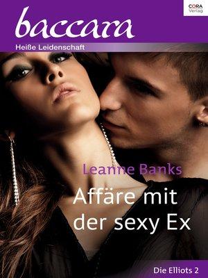 cover image of Affäre mit der sexy Ex