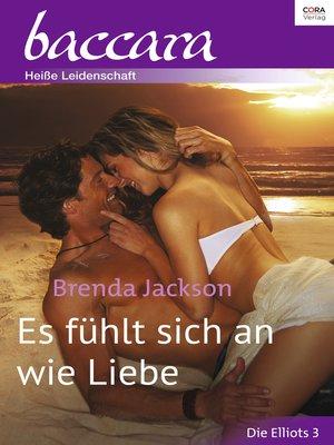 cover image of Es fühlt sich an wie Liebe