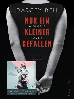 cover image of Nur ein kleiner Gefallen--A Simple Favor