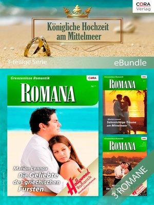 cover image of Königliche Hochzeit am Mittelmeer (3-teilige Serie)