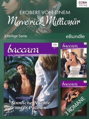 cover image of Erobert von einem Maverick Millionär (3-teilige Serie)