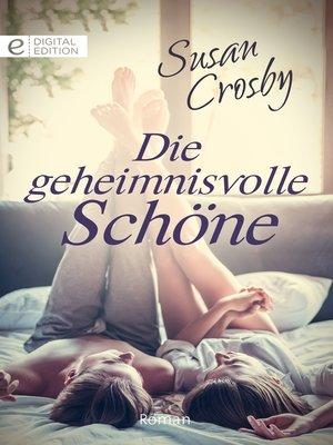 cover image of Die geheimnisvolle Schöne