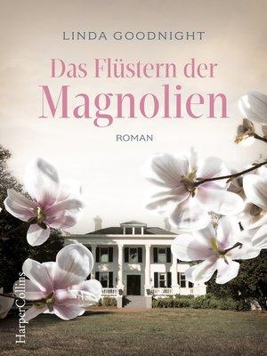 cover image of Das Flüstern der Magnolien