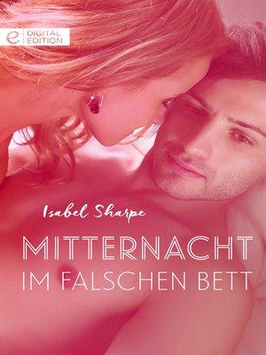 cover image of Mitternacht im falschen Bett