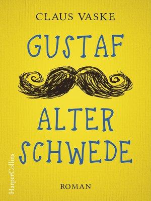 cover image of Gustaf Alter Schwede