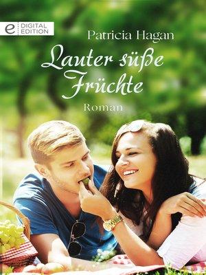 cover image of Lauter süße Früchte