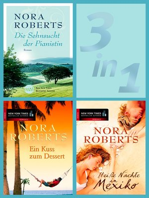 cover image of Nora Roberts--Heiße Nächte, sehnsuchtsvolle Tage (3in1-eBundle)