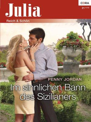 cover image of Im sinnlichen Bann des Sizilianers
