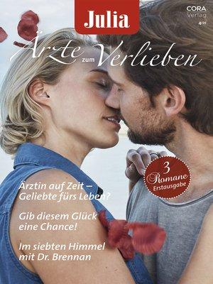 cover image of Julia Ärzte zum Verlieben Band 137
