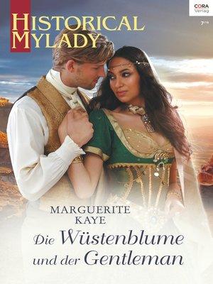 cover image of Die Wüstenblume und der Gentleman