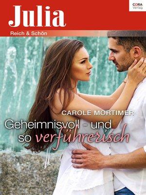 cover image of Geheimnisvoll—und so verführerisch