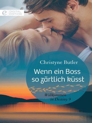cover image of Wenn ein Boss so zärtlich küsst