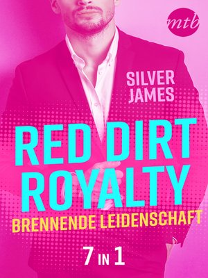 cover image of Red Dirt Royalty--Brennende Leidenschaft (7in1)