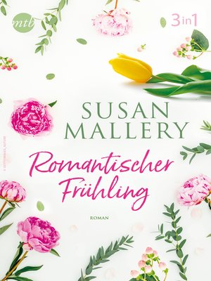 cover image of Romantischer Frühling mit Susan Mallery (3in1)