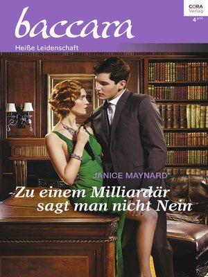 cover image of Zu einem Milliardär sagt man nicht Nein