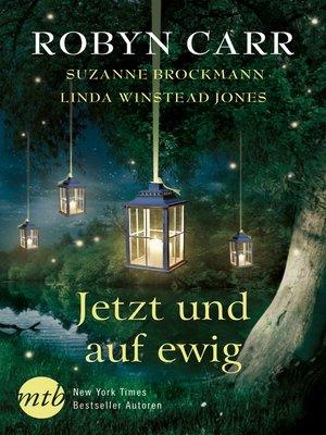 cover image of Jetzt und auf ewig