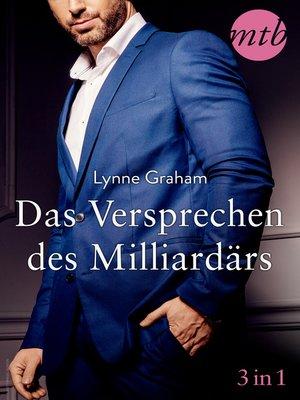 cover image of Das Versprechen des Milliardärs (3in1)