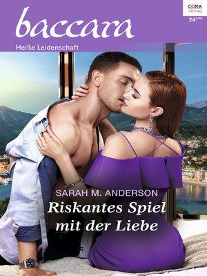 cover image of Riskantes Spiel mit der Liebe