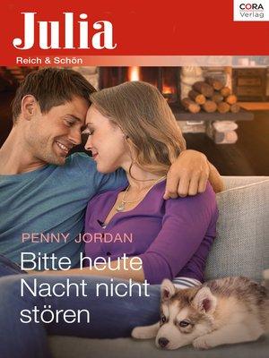 cover image of Bitte heute Nacht nicht stören!