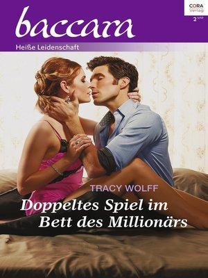 cover image of Doppeltes Spiel im Bett des Millionärs