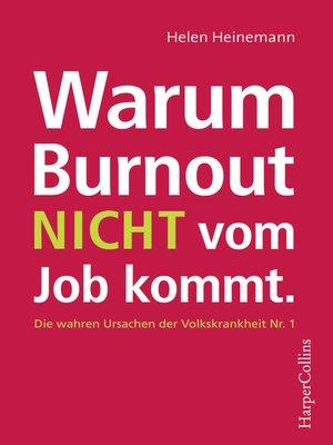 cover image of Warum Burnout nicht vom Job kommt
