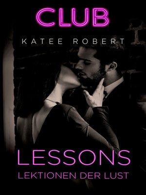 cover image of Lessons--Lektionen der Lust