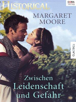 cover image of Zwischen Leidenschaft und Gefahr