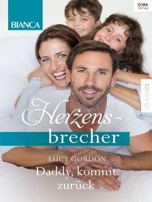 cover image of Daddy, komm zurück!