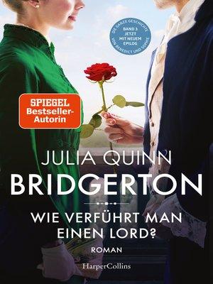 cover image of Bridgerton--Wie verführt man einen Lord?