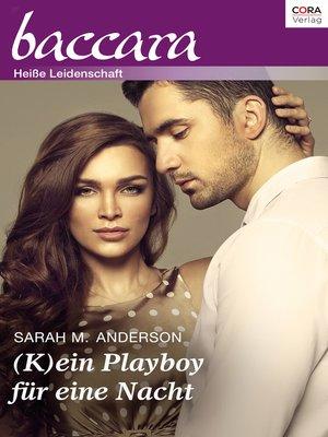 cover image of (K)ein Playboy für eine Nacht