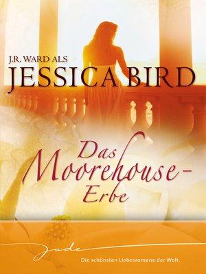 cover image of Das Moorehouse-Erbe