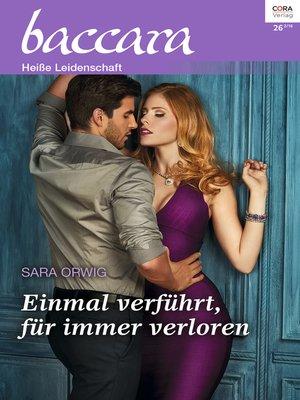 cover image of Einmal verführt, für immer verloren