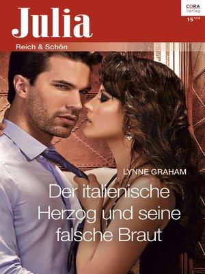 cover image of Der italienische Herzog und seine falsche Braut